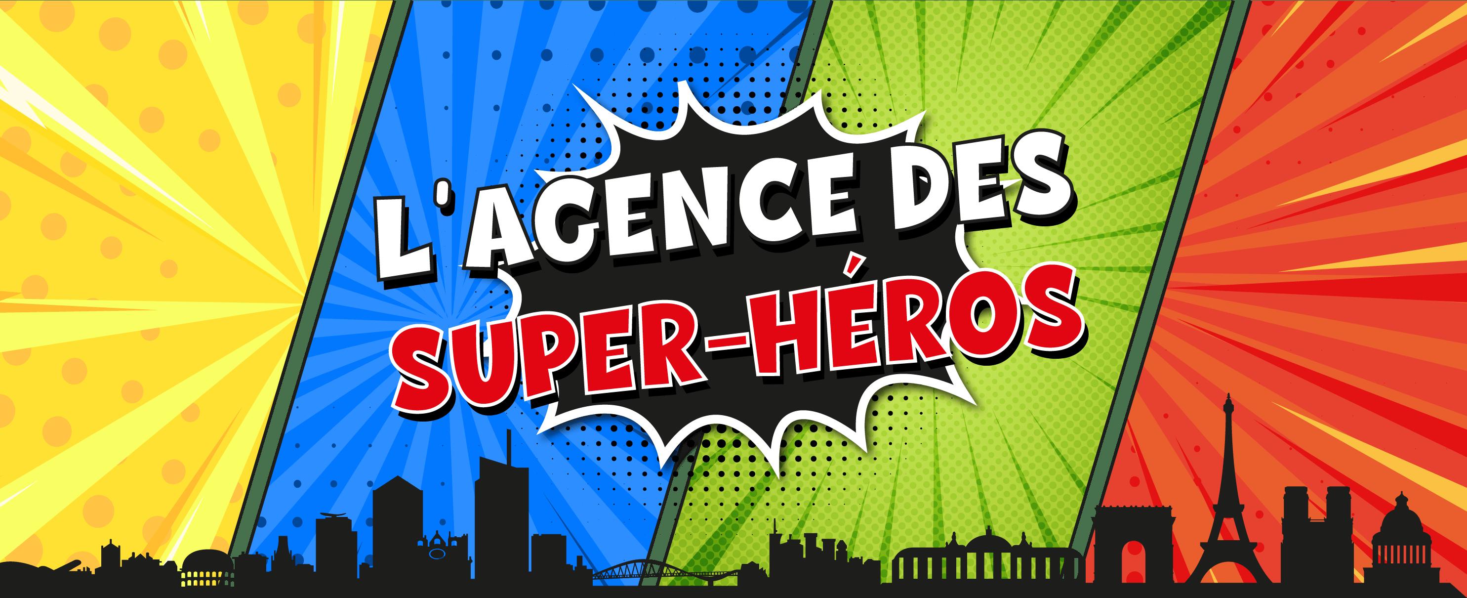 L'agence DRAG, l'agence des super-héros